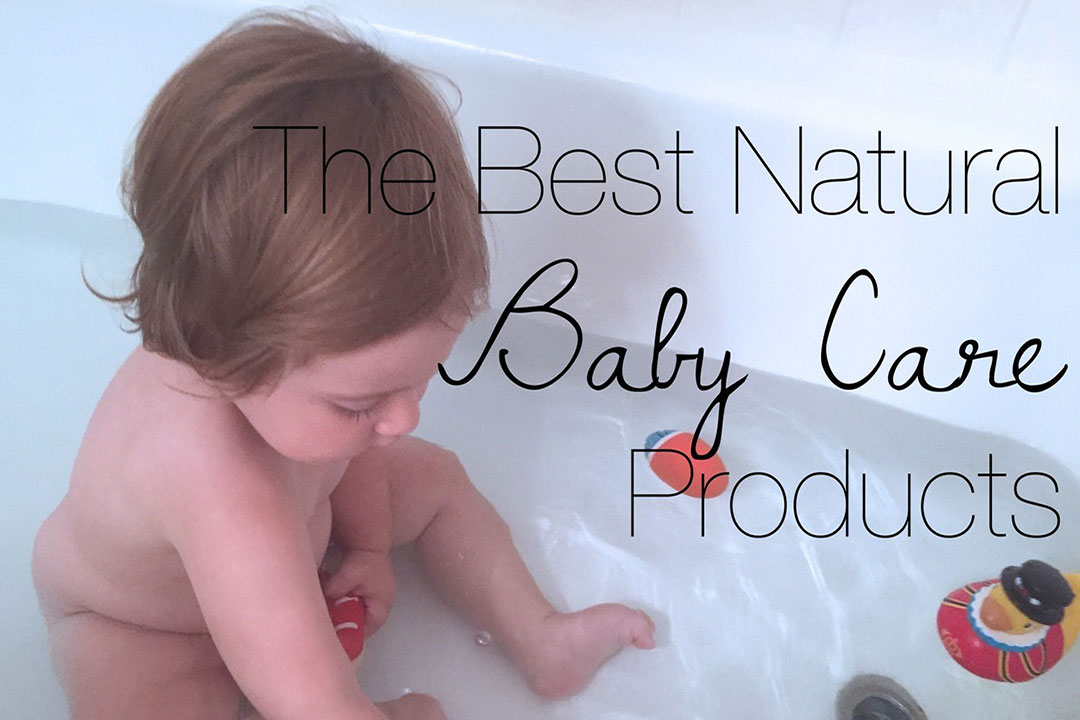 You had better choose the best organic baby care Products for your baby